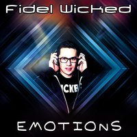 Fidel Wicked - Sadness